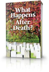 What Happens After Death? | United Church of God