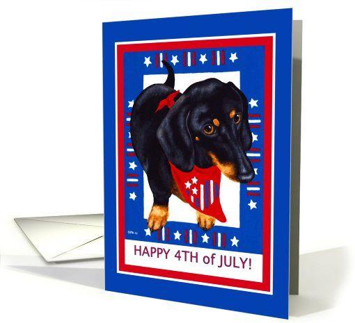 #Fourth of #July - #Dachshund #Dog Greeting Card