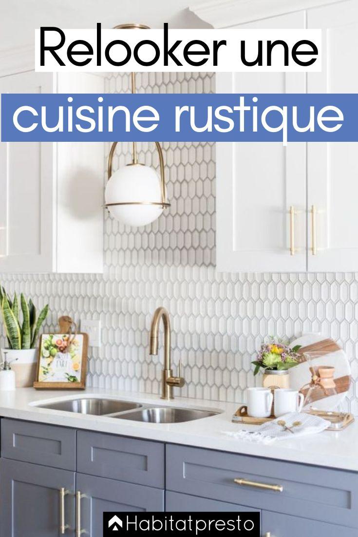 Relooker Une Cuisine Rustique 7 Astuces Pour La Moderniser Relooker Cuisine Cuisine Rustique Et Repeindre Meuble Cuisine