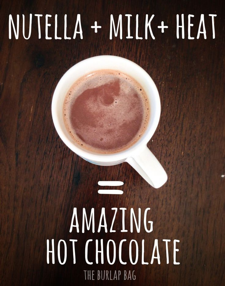nutella + milk + heat = AMAZING hot chocolate! | Hot coco ...