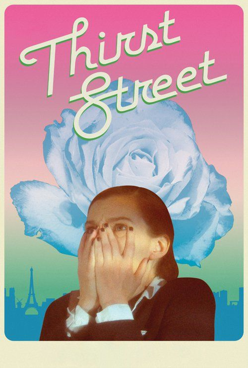 Thirst Street Full Movie Online 2017