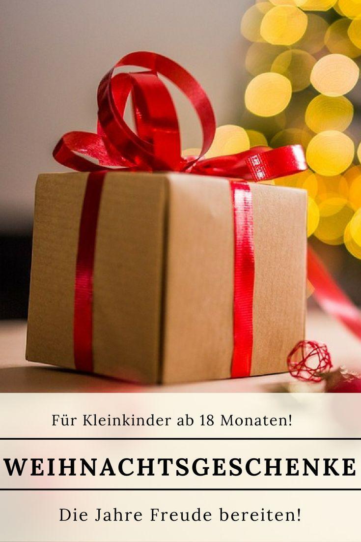Weihnachtsgeschenke für Kleinkinder, die Jahre lang Freude bereiten ...