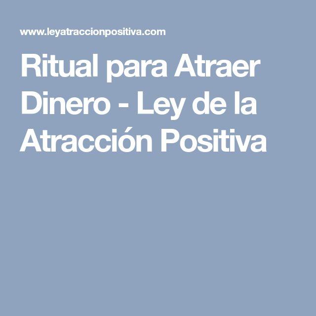 Ritual para Atraer Dinero - Ley de la Atracción Positiva
