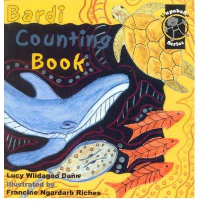 Bardi Counting Book : Lucy Dann, Francine Riches : 9781875641543