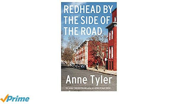 Redhead By The Side Of The Road Amazon Co Uk Anne Tyler