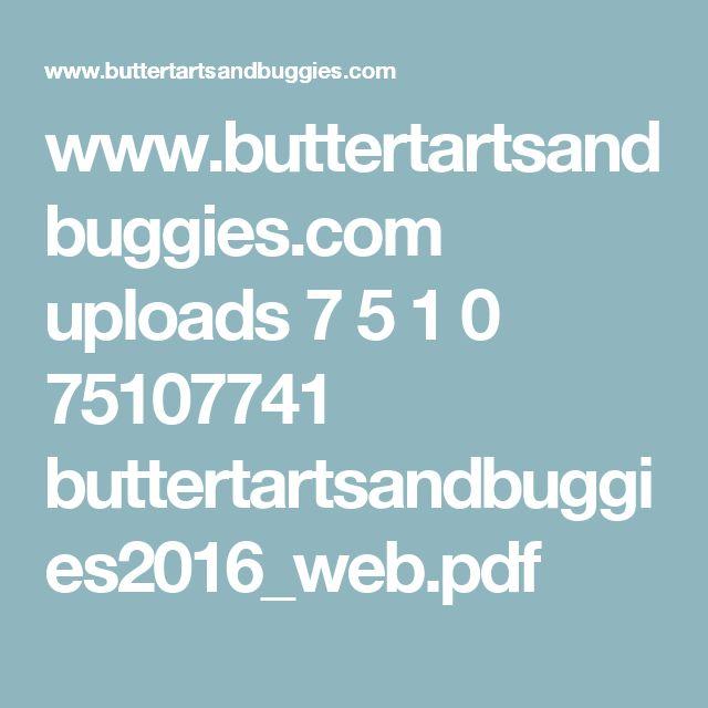 www.buttertartsandbuggies.com uploads 7 5 1 0 75107741 buttertartsandbuggies2016_web.pdf