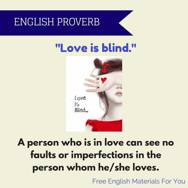 love is blind - English #proverb #Loveisblind #love #Englishproverbs