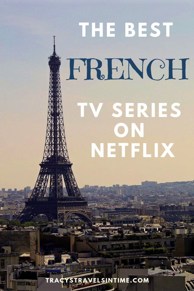Best French TV series on Netflix - watch and learn French!
