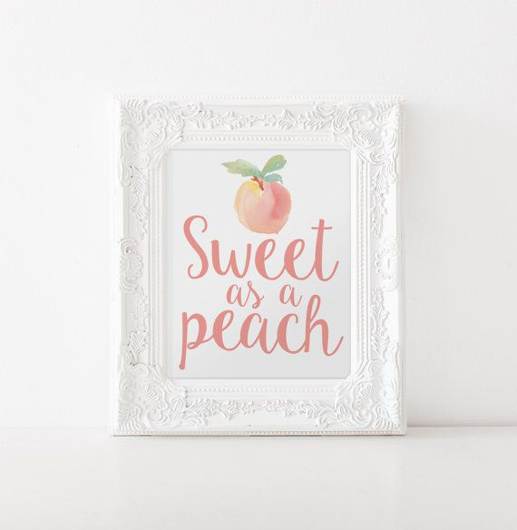 Hey, I found this really awesome Etsy listing at https://www.etsy.com/listing/263769349/sweet-as-a-peach-8x10-print-instant