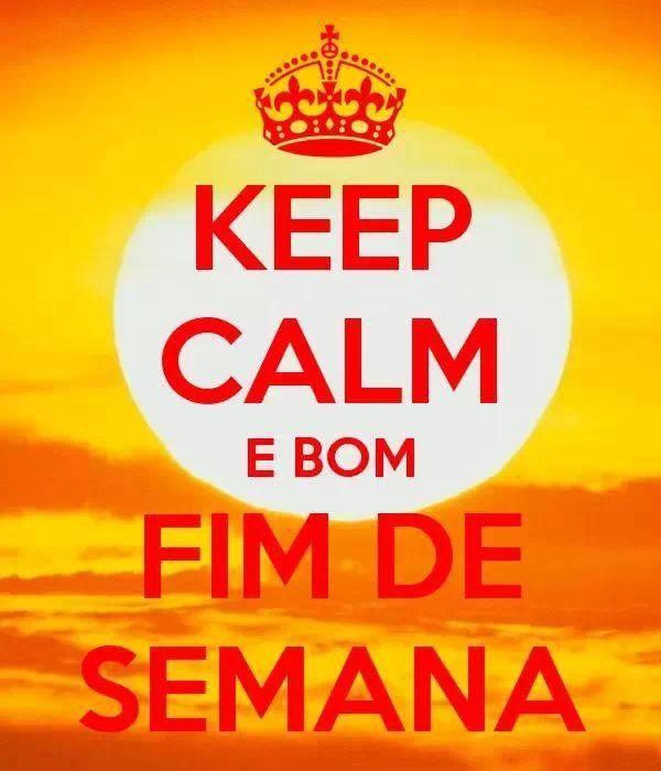 75 Best Images About Bom Fim De Semana On Pinterest