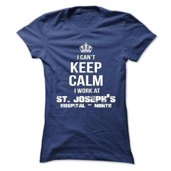 I Love St. Josephs Hospital - North T shirts