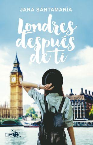 Adicción literaria: wishlist Londres después de ti, ganadora del IV Pr...