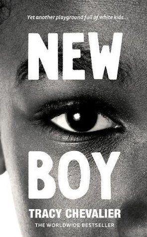 New Boy: Othello Retold (Hogarth Shakespeare) byTracey Chevalier