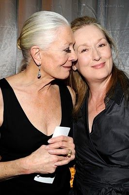 Vanessa Redgrave and Meryl Streep 2010  Two of the loveliest women to live ......K*