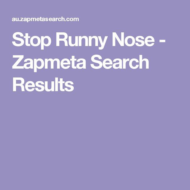 Stop Runny Nose - Zapmeta Search Results