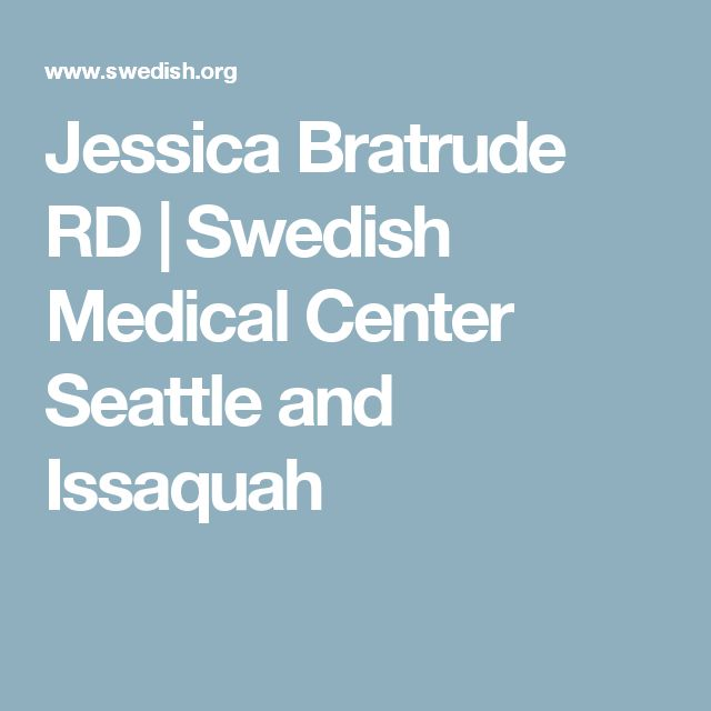 Jessica Bratrude RD | Swedish Medical Center Seattle and Issaquah