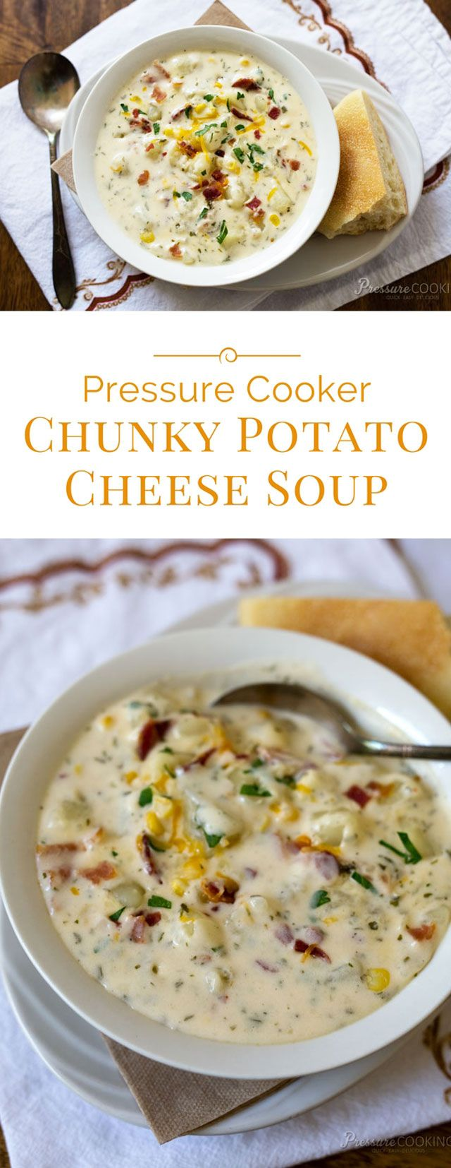Creamy Pressure Cooker Potato Cheese Soup loaded with chunky potatoes, bacon, corn and two kinds of cheese. A hearty soup ready in just minutes in the pressure cooker.                                                                                                                                                                                 More