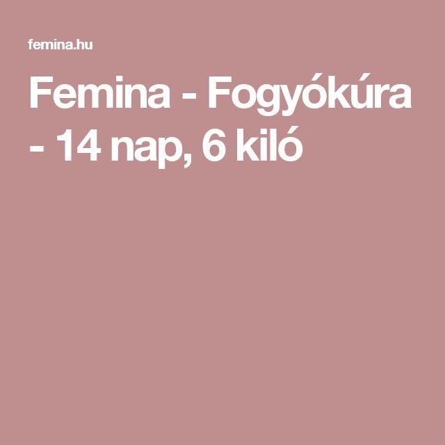 Femina - Fogyókúra - 14 nap, 6 kiló