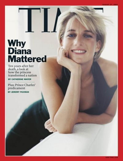 TIME Magazine Cover: Why Diana Mattered - Aug. 27, 2007 — Ten years after her death, and after calling for a ban on landmines.