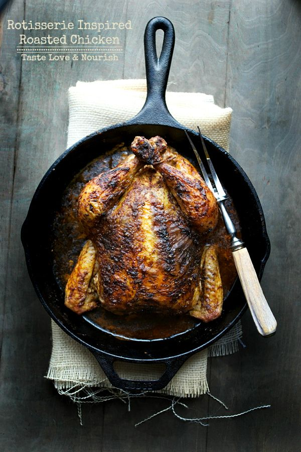 Rotisserie Inspired Roasted Chicken - This is one of the most flavorful and delicious chicken recipes with a no-fail roasting method that you'll love!   taste love and nourish