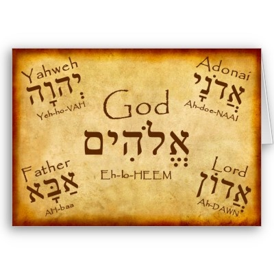 Names of God in Hebrew -would love to have Father in Hebrew somewhere                                                                                                                                                                                 More