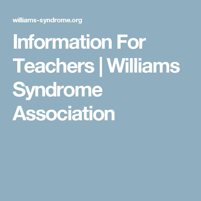 Information For Teachers | Williams Syndrome Association