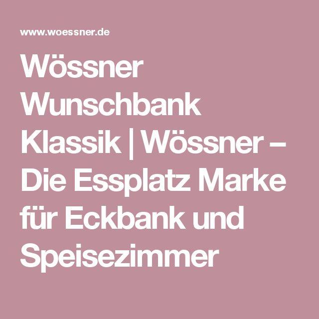 Wössner Wunschbank Klassik | Wössner – Die Essplatz Marke für Eckbank und Speisezimmer