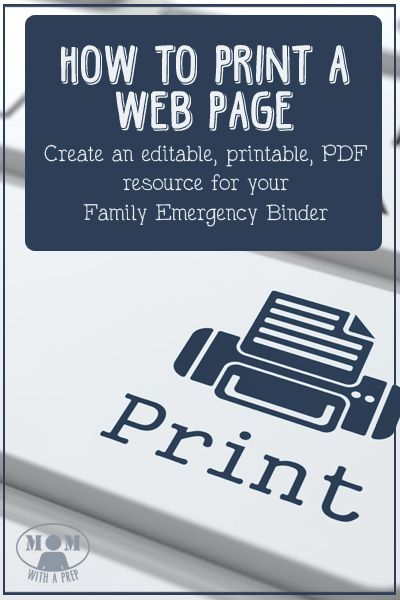 Wish you could print out a page of information to add to your Family Emergency Binder....but want to edit it? Let me show you how to create a printable, editable PDF resource page from ANY web page for free!