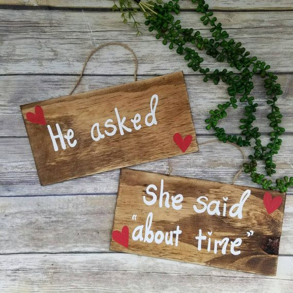 """Wooden ENGAGEMENT SIGNS Engagement Photo Props He asked She said """"about time"""" Handpainted Save The Date Sign Engagement Photo Prop by ThePeculiarPelican #etsyseller #etsyshop #woodensigns #customsigns #shopsmall #shopping #gifts #giftideas #porchsigns #weddingsigns #southernsigns #quotes #handmade #handpainted #signs http://ift.tt/2oQVUvI"""