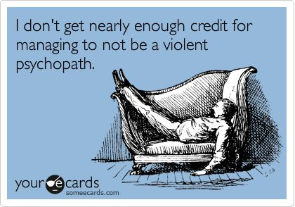 So true...especially when I'm driving!
