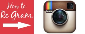 How to Regram Images on Instagram: Beginner's Cheatsheet