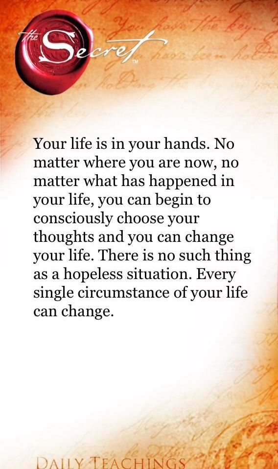 Your life is in your hands. Every single circumstance in your life and change. #RhondaByrne #TheSecret pic.twitter.com/rB1MMWO4La