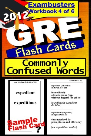 GRE Study Guide 2012 Words Commonly Confused--GRE Vocabulary Flashcards--GRE Prep Workbook 4 of 6