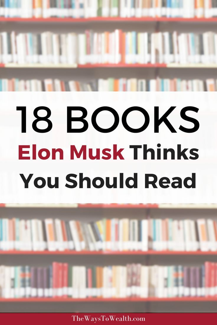 Books Recommended by Elon Musk: The Reading List That Influenced Elon