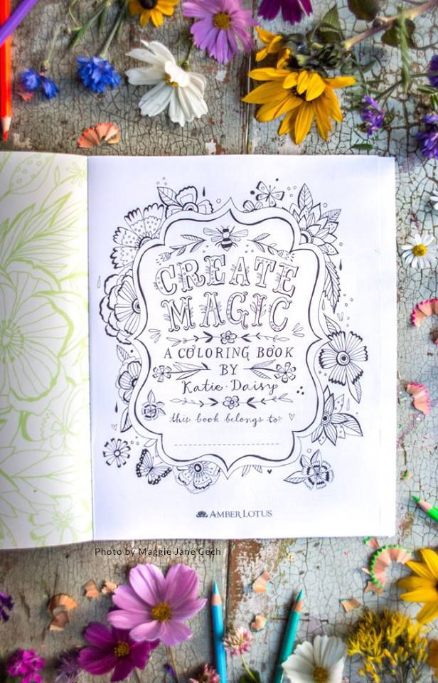 Coloring Book Create Magic By Katie Daisy Etsy Coloring Books Daisy Color