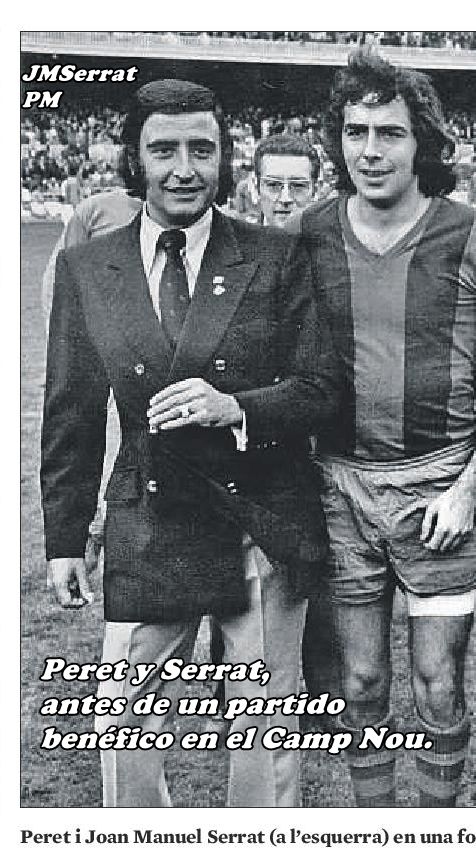 Serrat y Peret en el Camp Nou.