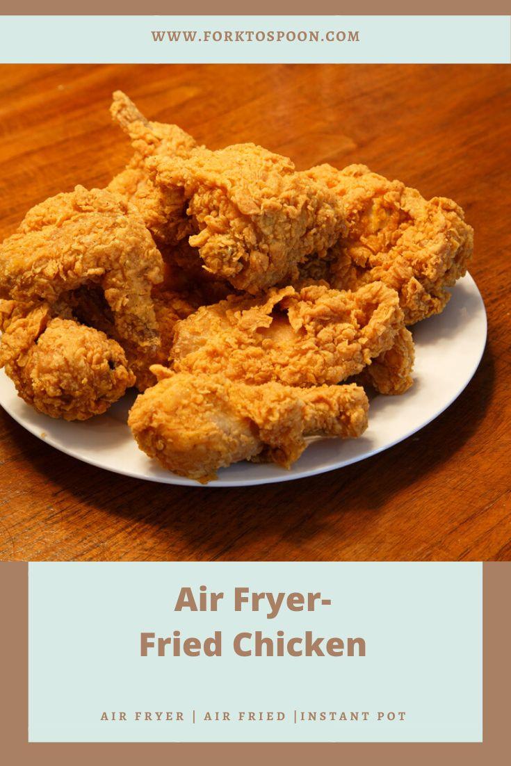 Air fryer fried chicken fork to spoon recipe in 2020