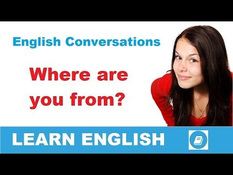 Learn English Conversation - Where are you from? - E-Angol