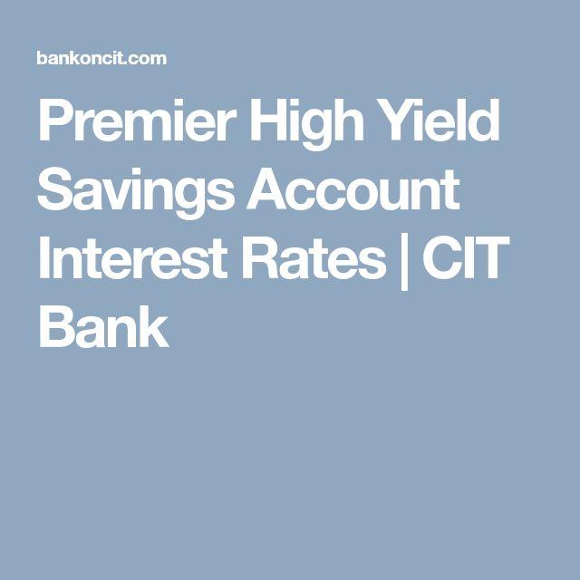 Premier High Yield Savings Account Interest Rates | CIT Bank