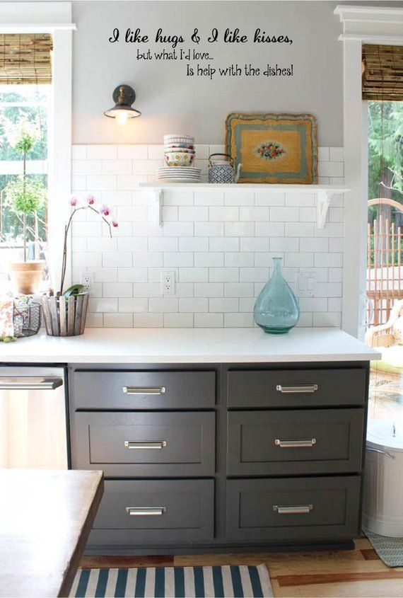 I Love Hugs I Love Kisses But What I D Love Is Help With Etsy Grey Kitchen Cabinets Kitchen Wall Colors Kitchen Remodel