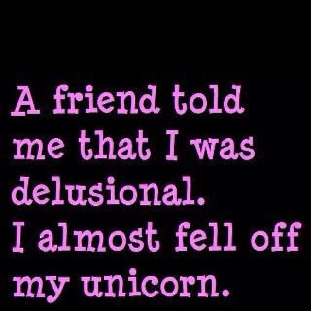 : Fairies Dust, Laughing, Unicorns Humor, Funny Sayings, Friends, Quotes, Truestori, True Stories, Funnie