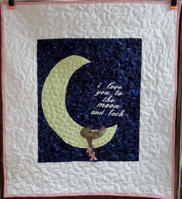 I Love You To The Moon And Back Homemade Baby Quilt