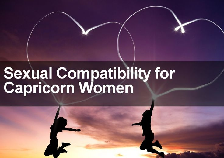 Discover all you need to know about the Sexual Compatibility for Capricorn Women in this exclusive report. Find out the best and worst matches for Capricorn