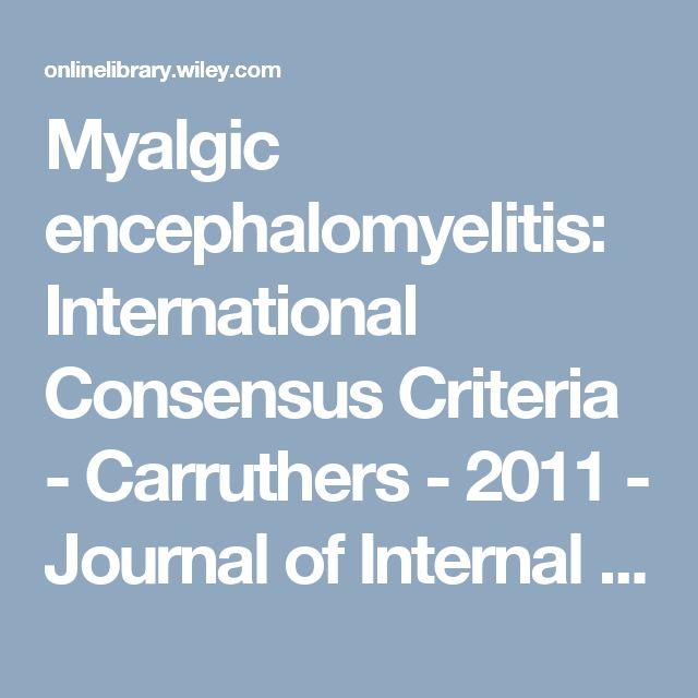 Myalgic encephalomyelitis: International Consensus Criteria - Carruthers - 2011 - Journal of Internal Medicine - Wiley Online Library