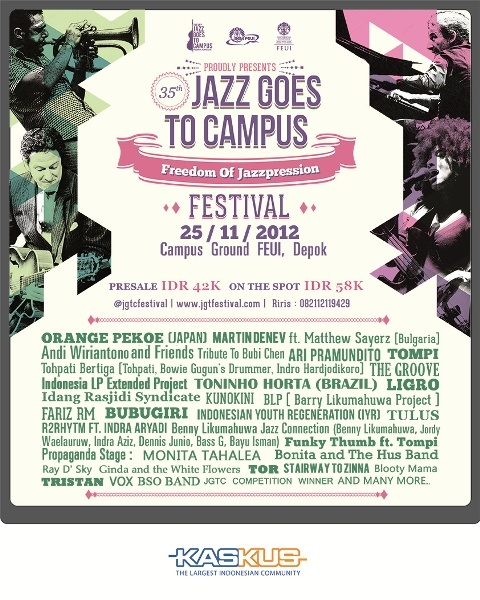 The 35th Jazz Goes To Campus Festival | Kaskus - The Largest Indonesian Community