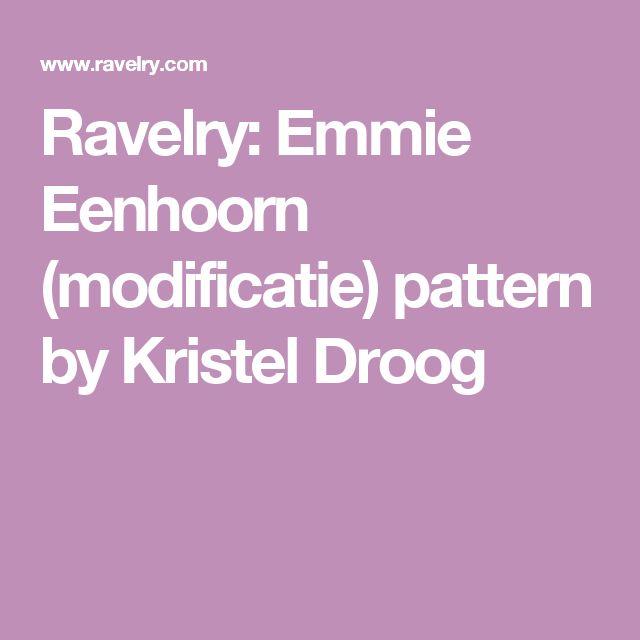 Ravelry: Emmie Eenhoorn (modificatie) pattern by Kristel Droog