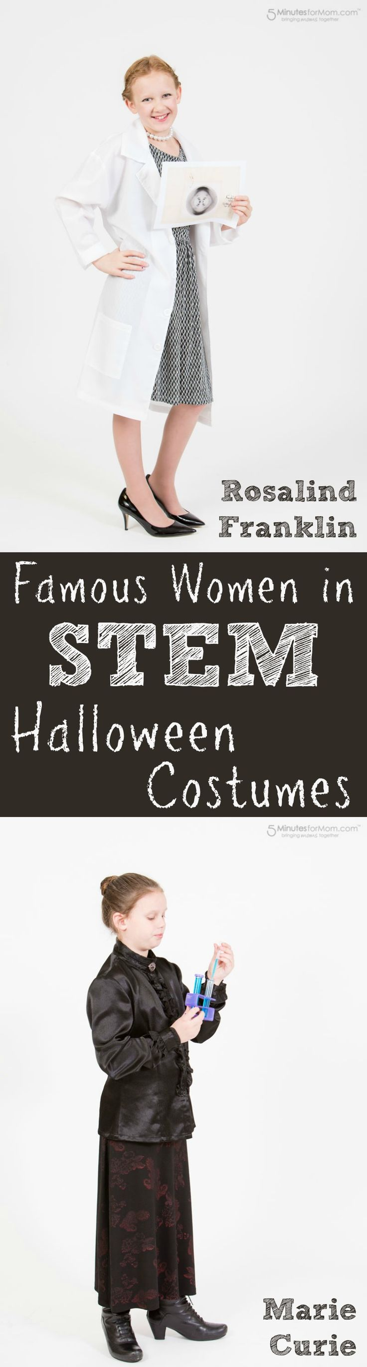 Famous women in STEM Halloween costumes - Rosalind Franklin and Marie Curie DIY Costumes. For a fun alternative to the typical Halloween costume, help your daughter dress up as a brilliant scientist. Sponsored.