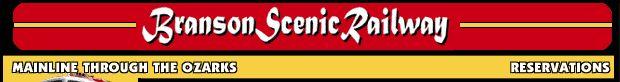 Branson Scenic Railway: Reservations