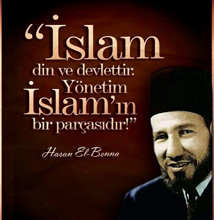 """☝ """"İslam din ve devlettir. Yönetim İslam'ın bir parçasıdır. İslam, dengeli bir biçimde hayatın bütün alanlarını düzenlemek için geldiği gibi dünya ve ahiret işlerini de birleştirir."""" [Hasan el-Benna] #islam #din #devlet #yönetim #denge #bütün #düzen #dünya #ahiret #işler #hasanelbenna #müslüman #sözler #ilmisuffa"""