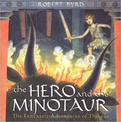 The Hero and the Minotaur: Robert Byrd: 9780525473916: Amazon.com: Books
